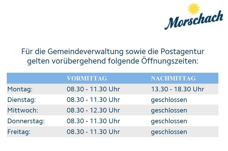 Eingeschränkte Öffnungszeiten Gemeinde Morschach